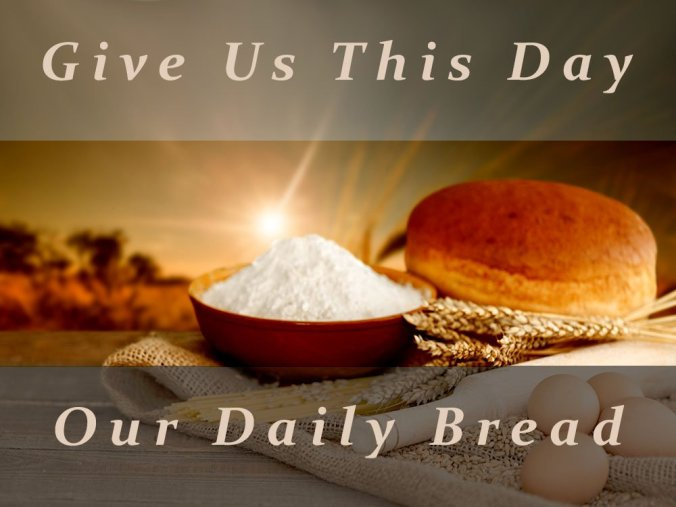 Give-Us-This-Day-Our-Daily-Bread