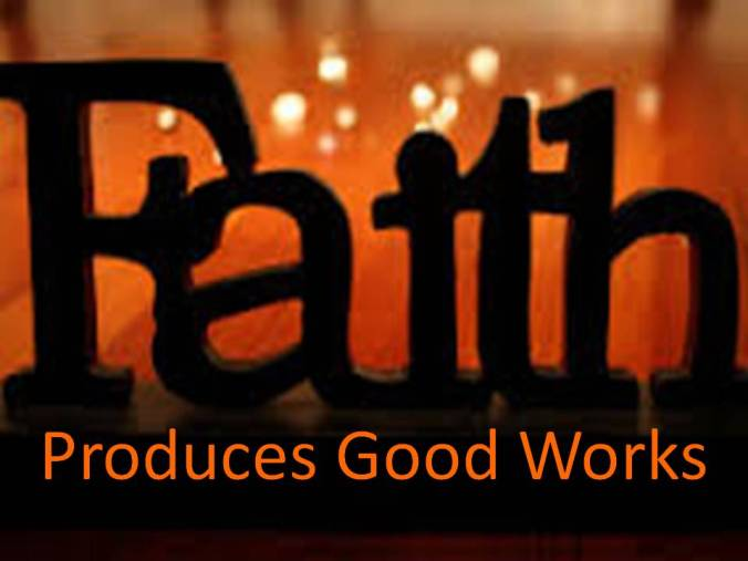 faith-produces-works.jpg